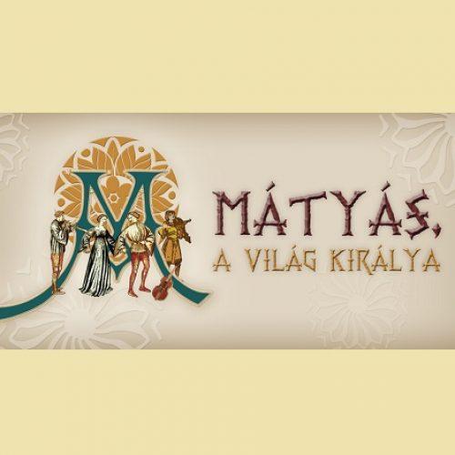 Mátyás, a világ királya plakát